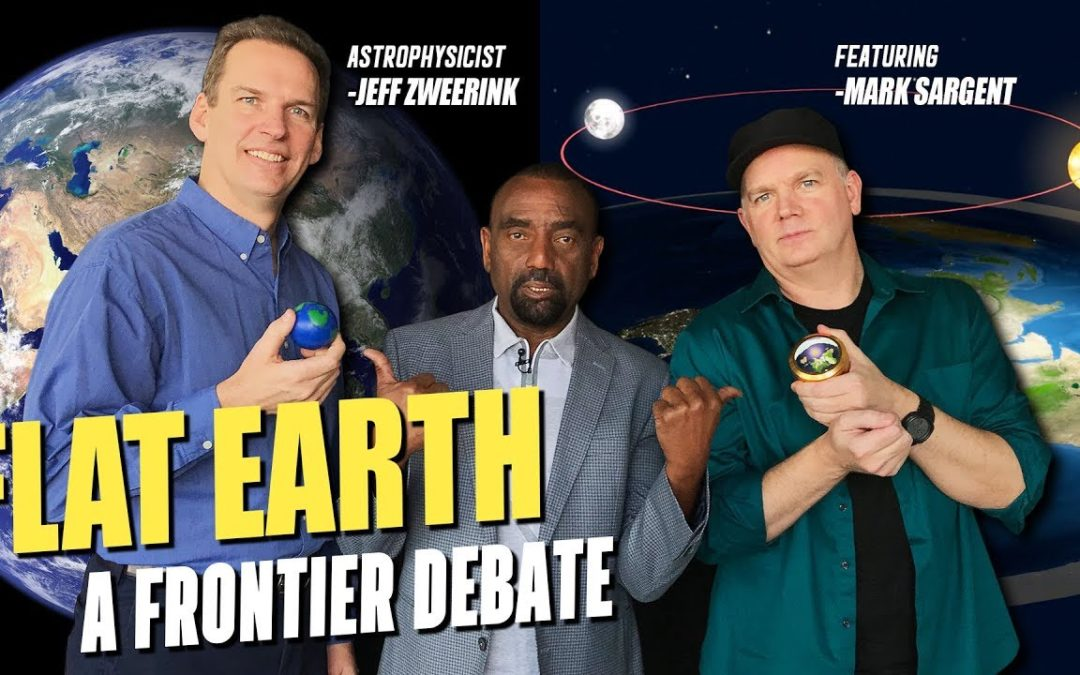 Is the Earth FLAT? Flat Earther Mark Sargent vs. Astrophysicist Dr. Jeff Zweerink!