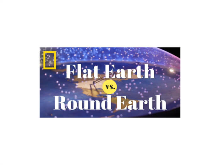 Flat Earth vs. Round Earth | National Geographic Explorer