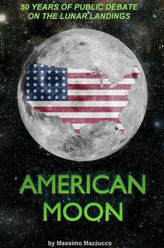 American Moon: Best Hoax Documentary Massimo Mazzucco