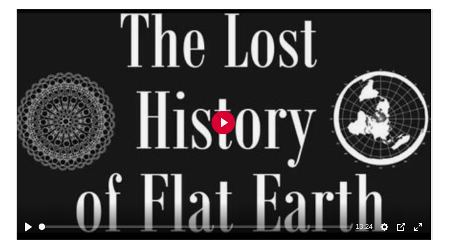 The Lost History of Flat Earth Vol 1